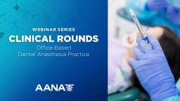 Office-based Dental Anesthesia Practice