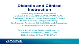 Educator Series: Didactic and Clinical Instruction