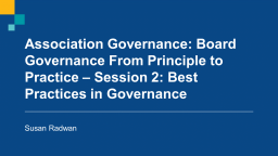 Association Governance: From Principles to Practice - Session 2: The Business of the Board